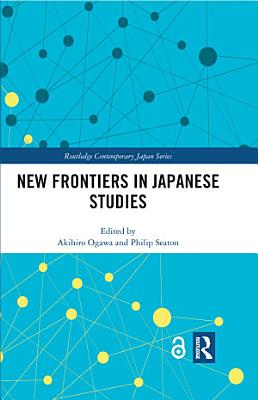 New Frontiers in Japanese Studies PDF