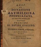 De donatione Mathildina pontifici R. facta