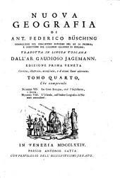 Nuova geografia, tradotta in lingua toscana da Gaudioso Jagemann: Volume 4
