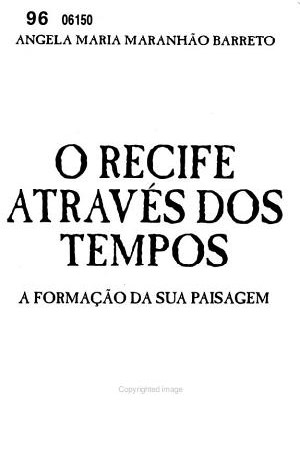 O Recife atrav  s dos tempos PDF