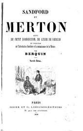 Sandford et Merton: suivi du Petit Grandisson, de Lydie de Gersin, et précédé de l'Introduction familière à la connaissance de la nature