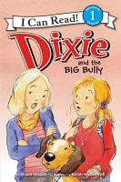 Dixie and the Big Bully PDF