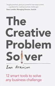 The Creative Problem Solver Book