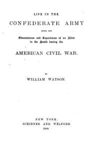 Life in the Confederate Army PDF