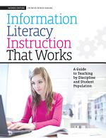 Information Literacy Instruction that Works