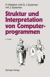 Struktur und Interpretation von Computerprogrammen: Eine Informatik-Einführung, Ausgabe 2