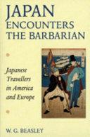 Japan Encounters the Barbarian