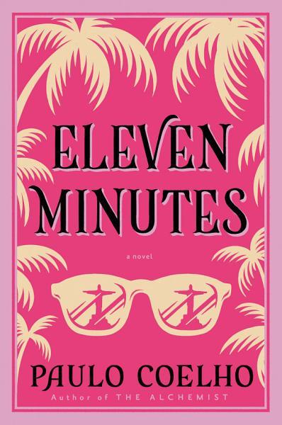 Download Eleven Minutes Book