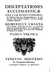 Disceptationes ecclesiasticae: Volume 3