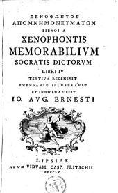 Memorabilium Socratis dictorum. Libri IV