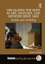 Visualizing the Body in Art, Anatomy, and Medicine since 1800