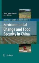Environmental Change And Food Security In China Book PDF
