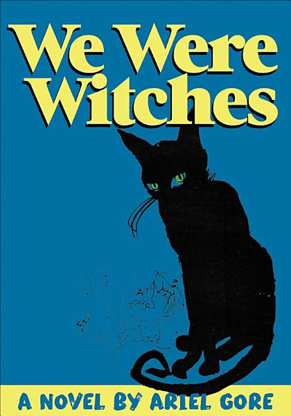 Download We Were Witches Book