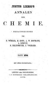Justus Liebig's Annalen der Chemie: Band 176