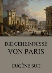 Die Geheimnisse von Paris: eBook Edition, Band 6