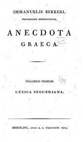 Anecdota Graeca: Volume 1