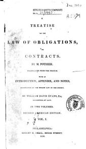A Treatise on the Law of Obligations, Or Contracts: Volume 1