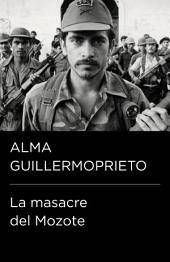 La masacre del Mozote (Colección Endebate)