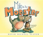Milo & the Monster