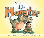 Milo & the Monster
