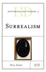 Historical Dictionary of Surrealism