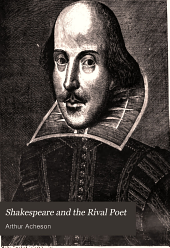 Shakespeare and the Rival Poet: Displaying Shakespeare as a Satirist and Proving the Identity of the Patron and the Rival of the Sonnets