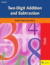 Two-Digit Addition and Subtraction: Math Reproducibles