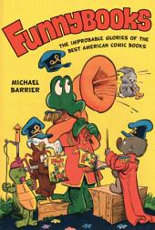 Funnybooks: The Improbable Glories of the Best American Comic Books