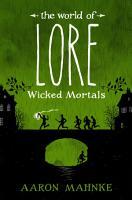 The World of Lore  Wicked Mortals PDF