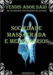 Sociedade Massacrada E MercenÁrios
