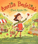 Amelia Bedelia s First Apple Pie