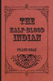 The Half-Blood Indian