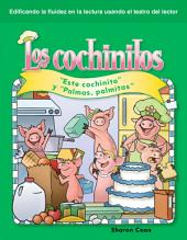 "Los cochinitos (Little Piggies): Este cochinito y ""Palmas, palmitas"" (""This Little Piggy"" and ""Pat-a-Cake"")"