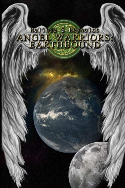 Angel Warriors Earthbound A Trilogy