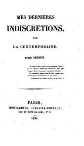 Mes dernières indiscretions: Volume1