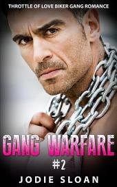 Gang Warfare #2: Throttle Of Love Biker Gang Romance