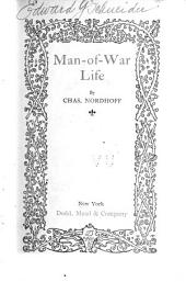 Man-of-war Life: A Boy's Experience in the United States Navy