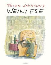 Weinlese – Peter Gaymann