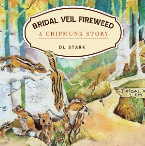 Bridal Veil Fireweed PDF