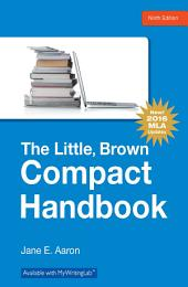 The Little, Brown Compact Handbook: Edition 9