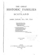 The Great Historic Families of Scotland: Volume 1
