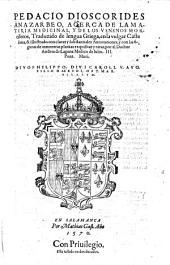 Acerca de la materia medicinal y de los venenos mortiferos. Trad. ... en la vulgar castellana ... por Andres de Laguna. - Salamanca, Mathias Gast 1570