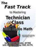 The Fast Track to Mastering Technician Class Ham Radio Math