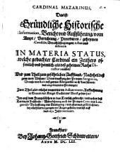 Cardinal Mazarinus: di. i. Grundtliche Information ... vom Amt ... in materia status