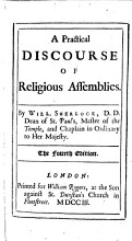 A practical discourse of religious assemblies     The fourth edition PDF