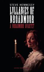 Lullabies Of Broadmoor A Broadmoor Quartet Book PDF