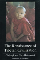 The Renaissance of Tibetan Civilization PDF