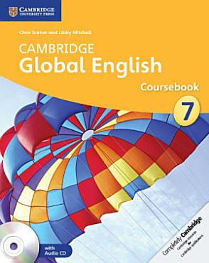 Cambridge Global English Stage 7 Coursebook with Audio CD PDF
