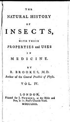 The    Natural History of Insects  with Their Properties and Uses in Medicine PDF