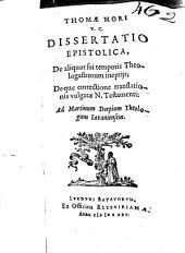 Dissertatio epistolica de aliquot sui temporis theologastrorum ineptiis deque correctione tranlationis vulgata N. T.